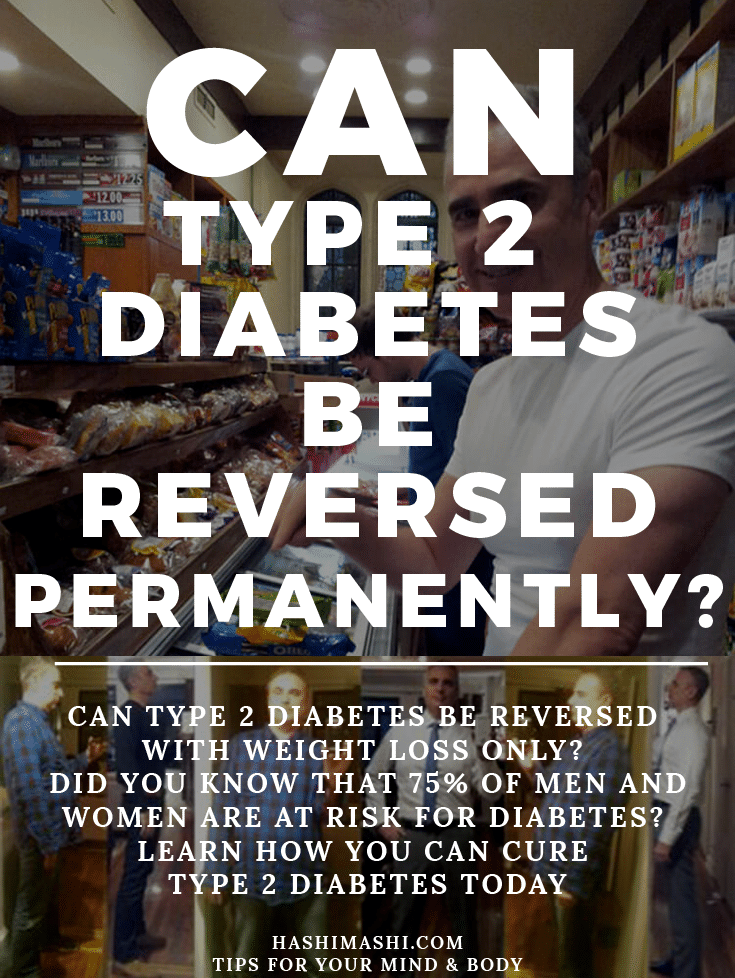 can type 2 diabetes be reversed permanently Image Credit HashiMashi.com